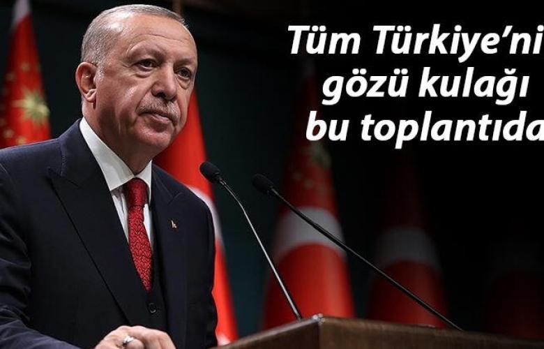 Kabine Toplantısı, Cumhurbaşkanı Erdoğan başkanlığında toplanıyor